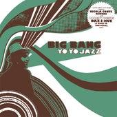 Yo Yo Jazz by BigBang