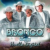 Play & Download Huella Digital by Bronco | Napster