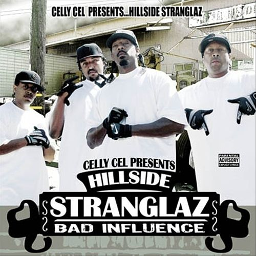 The Hillside Stranglaz by Celly Cel