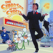 Sunny Side of the Street by John Lithgow