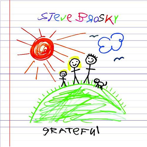 Grateful by Stephen Brodsky