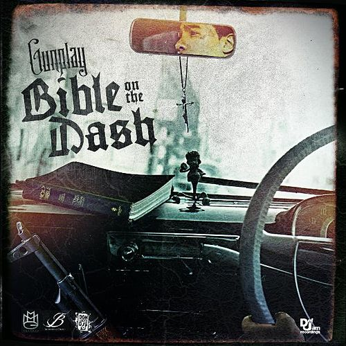 Play & Download Bible on the Dash by Gunplay | Napster