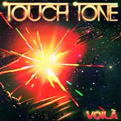 Play & Download Voilà by Touch Tone | Napster