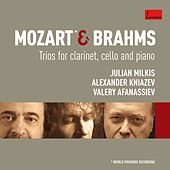 Play & Download Mozart & Brahms : Trios by Julian Milkis | Napster