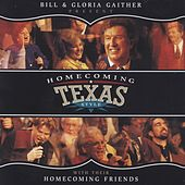 Play & Download Homecoming Texas Style by Bill & Gloria Gaither | Napster