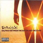 Play & Download Halfway Between The Gutter And The Stars by Fatboy Slim | Napster