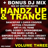 Play & Download Handz Up & Trance, Vol. 3 by Various Artists | Napster