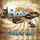 I Dance You by Roboy
