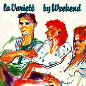 La Varieté by Weekend