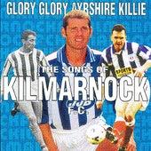 Glory Glory Ayrshire Killie by Various Artists