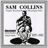 Sam Collins (1927-1931) by Sam Collins