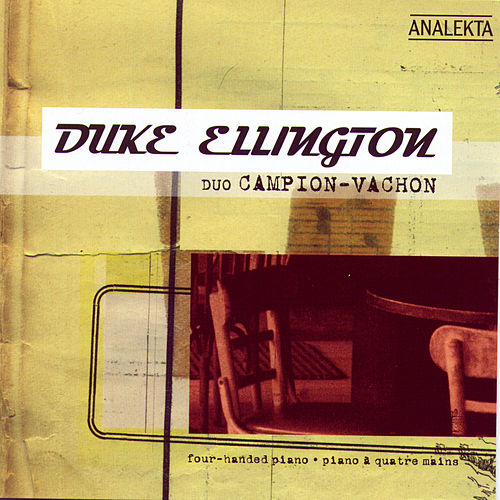 Play & Download Duke Ellington by Duo Campion-Vachon | Napster