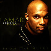 Play & Download From The Heart by Lamar Campbell | Napster