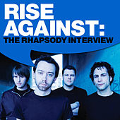 Play & Download Rise Against: The Rhapsody Interview by Rise Against | Napster