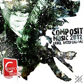 Play & Download Compile Composit (Music 2012) by Various Artists | Napster