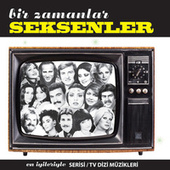 Play & Download Bir Zamanlar Seksenler by Various Artists | Napster
