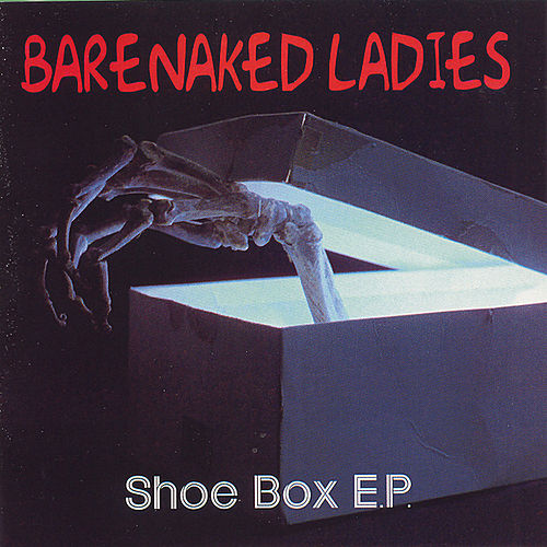 Play & Download Shoe Box E.P. by Barenaked Ladies | Napster