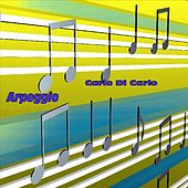 Play & Download Arpeggio by Carlo Di Carlo | Napster