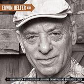 Play & Download Erwin Helfer Way (feat. Barrelhouse Chuck, Bugs Cochran, Lou Marini, John Brumbach & Skinny Williams) by Erwin Helfer | Napster