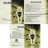 Play & Download Barzizza le canzoni by Blue Star | Napster