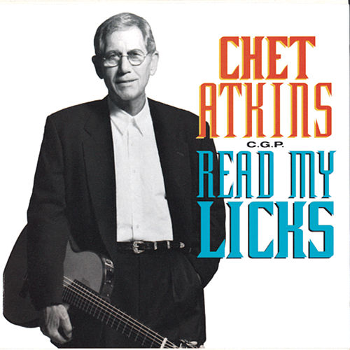 Read My Licks von Chet Atkins