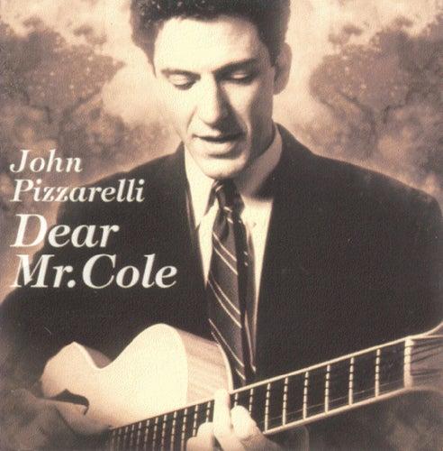 Dear Mr. Cole by John Pizzarelli