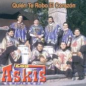 Quien Te Robo el Corazon? by Los Askis