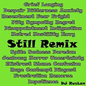 Play & Download Still (Remix) by Dj Ruslan | Napster