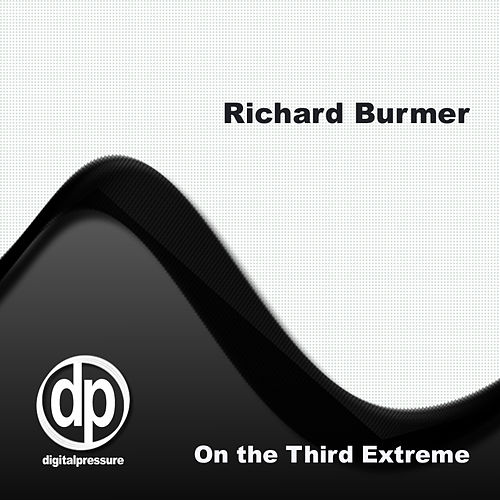 On The Third Extreme by Richard Burmer