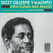 Play & Download Afro-Cuban Jazz Moods by Dizzy Gillespie | Napster