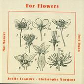 For Flowers by Joelle Leandre