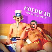 The War Is Over by Cold War