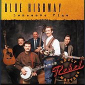 Play & Download Lonesome Pine by Blue Highway | Napster
