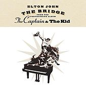 Play & Download The Bridge by Elton John | Napster