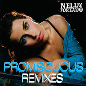 Play & Download Promiscuous Remixes by Nelly Furtado | Napster