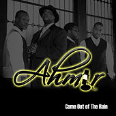 Come Out Of The Rain by Ahmir