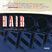 Play & Download Hair: Chicago Punk Cuts by Various Artists | Napster