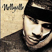 Play & Download Nellyville by Nelly | Napster