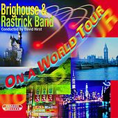 Play & Download On a World Tour by The Brighouse | Napster
