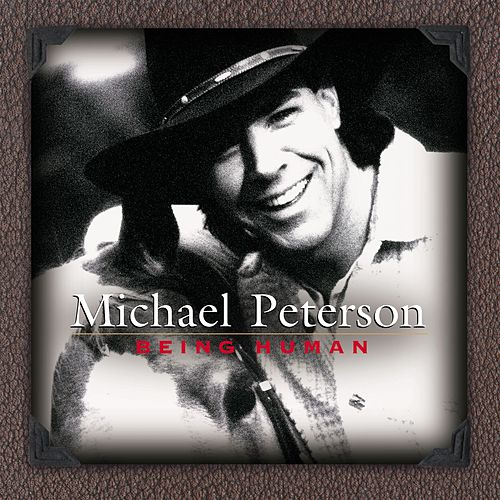 Play & Download Being Human by Michael Peterson | Napster