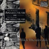 Arcadia I, VII, VIII by Mikis Theodorakis (Μίκης Θεοδωράκης)