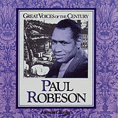 Paul Robeson - Great Voices of the Century by Paul Robeson