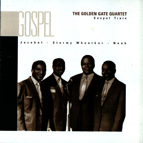 Gospel Train by Golden Gate Quartet