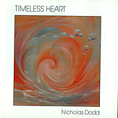 Play & Download Timeless Heart by Nicholas Dodd | Napster