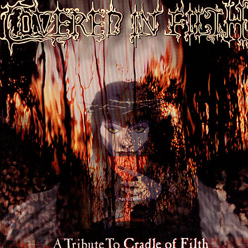 Covered In Filth: A Tribute To Cradle Of Filth by Various Artists