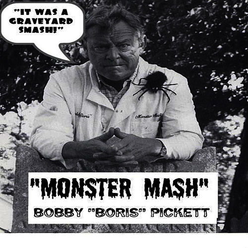 Play & Download Monster Mash by Bobby 'Boris' Pickett | Napster