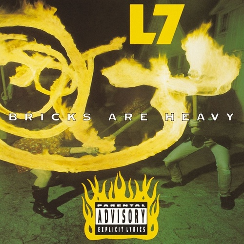 Bricks Are Heavy by L7