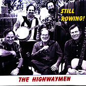 Still Rowing! by The Highwaymen