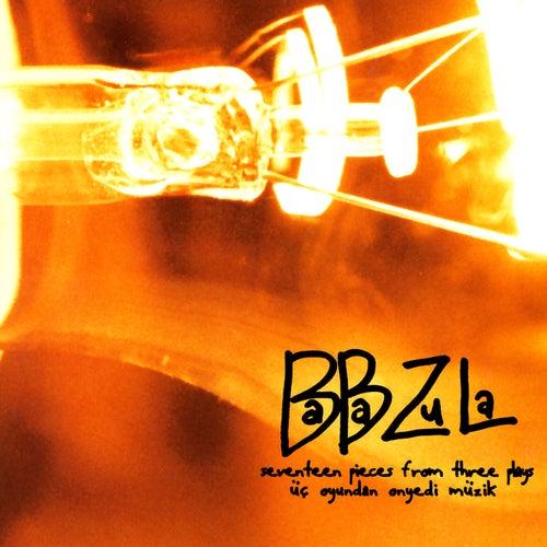 Üç Oyundan On Yedi Müzik by Baba Zula