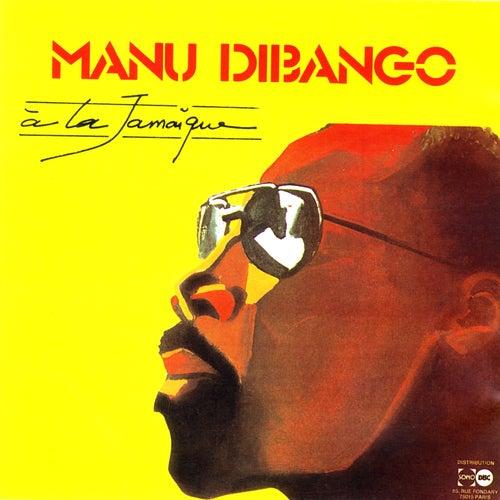 Play & Download A La Jamaique by Manu Dibango   Napster